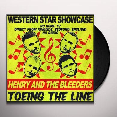 HENRY & THE BLEEDERS TOEING THE LINE Vinyl Record