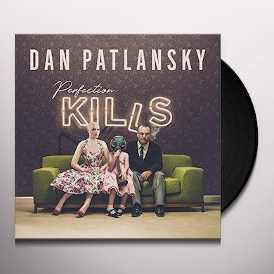 Dan Patlansky PERFECTION KILLS Vinyl Record