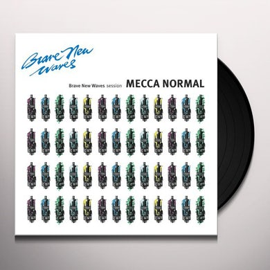 Mecca Normal BRAVE NEW WAVES SESSION Vinyl Record