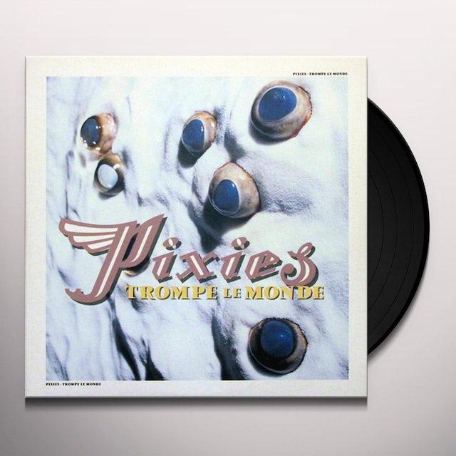 Pixies TROMPE LE MONDE Vinyl Record