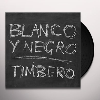 Blanco & Negro TIMBERO Vinyl Record