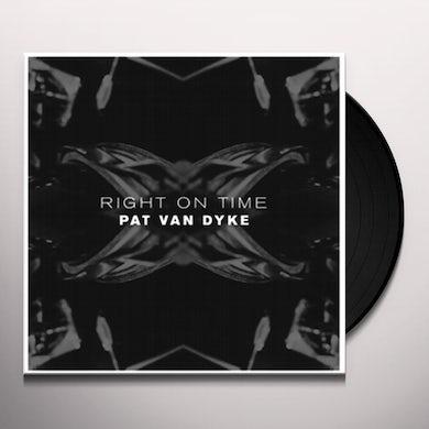 Pat Van Dyke RIGHT ON TIME Vinyl Record
