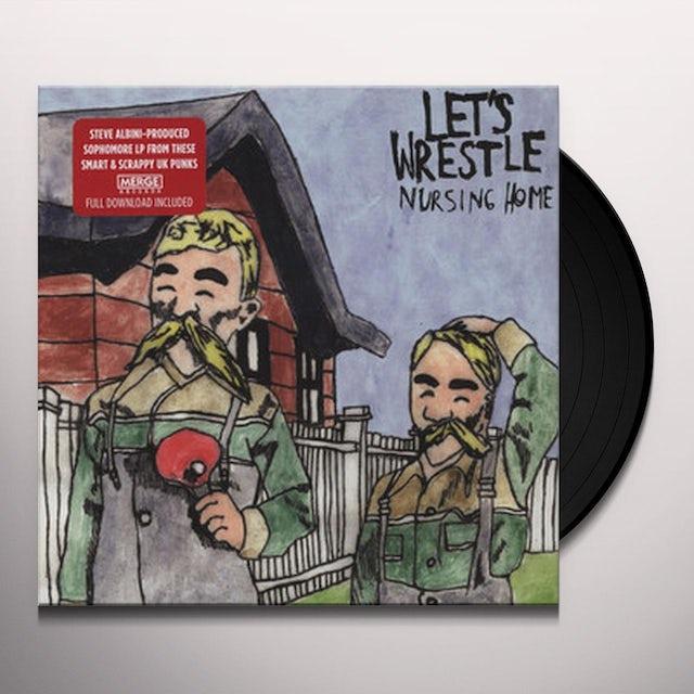 Let'S Wrestle NURSING HOME Vinyl Record