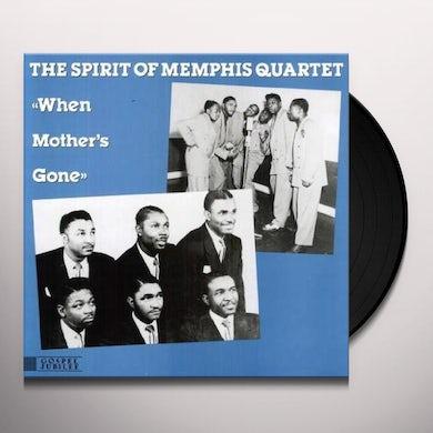 Spirit Of Memphis Quartet WHEN MOTHER'S GONE Vinyl Record