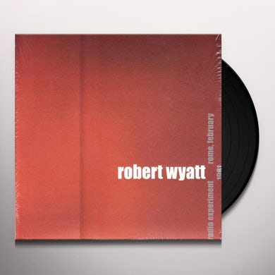 Robert Wyatt RADIO EXPERIMENT ROME FEBRUARY 1981 Vinyl Record