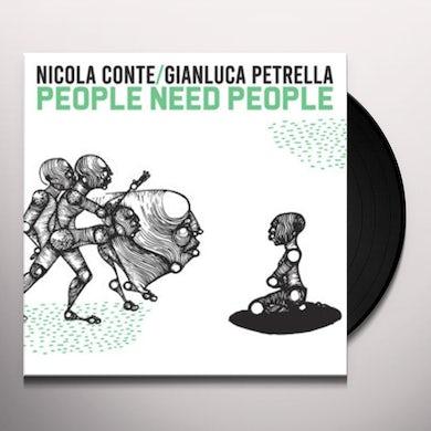 Conte / Conte / Petrella PEOPLE NEED PEOPLE Vinyl Record