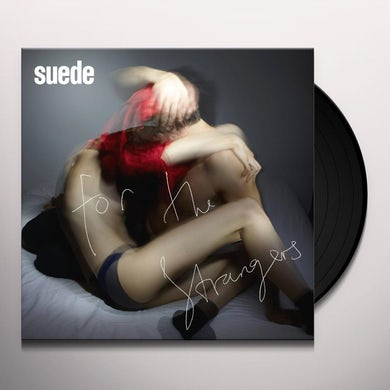Suede FOR THE STRANGERS/HIT ME Vinyl Record