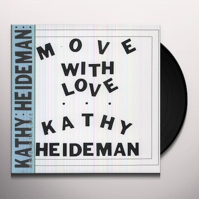 Kathy Heideman MOVE WITH LOVE Vinyl Record