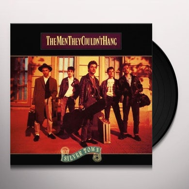 Men They Couldn'T Hang SILVER TOWN Vinyl Record
