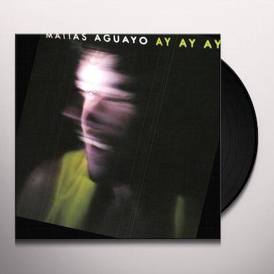 Matias Aguayo AY AY AY Vinyl Record