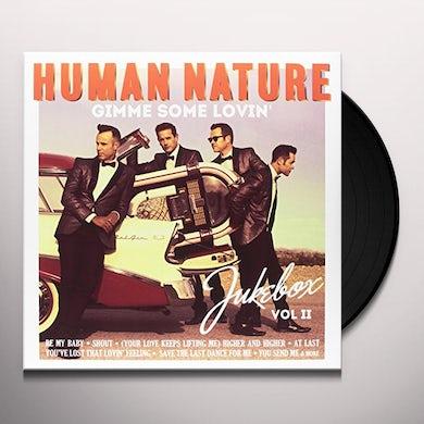 Human Nature GIMME SOME LOVIN JUKEBOX II Vinyl Record