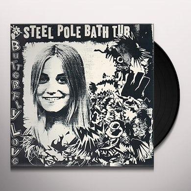 Steel Pole Bathtub BUTTERFLY LOVE Vinyl Record