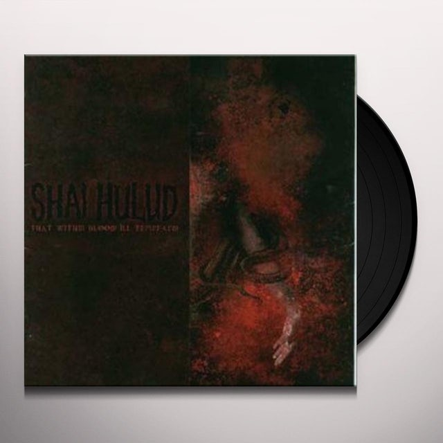 Shai Hulud THAT WITHIN BLOOD ILL: TEMPERED Vinyl Record