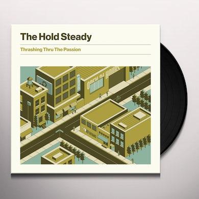The Hold Steady THRASHING THRU THE PASSION Vinyl Record