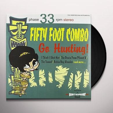 Fifty Foot Combo GO HUNTING Vinyl Record