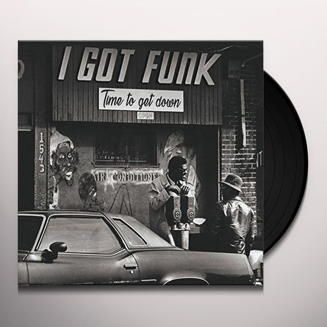 I Got Funk: Time To Get Down / Various
