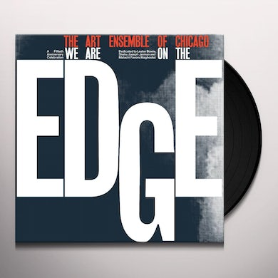 Art Ensemble Of Chicago WE ARE ON THE EDGE Vinyl Record