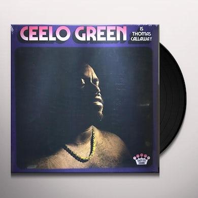 CEELO GREEN IS THOMAS CALLAWAY Vinyl Record