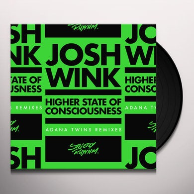 Josh Wink HIGHER STATE OF CONSCIOUSNESS (ADANA TWINS) Vinyl Record