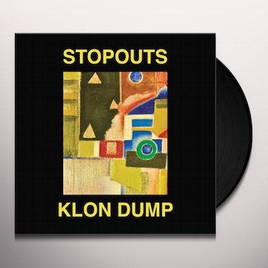Stopouts / Klon Dump AHEAD OF US / DO THE DUMP Vinyl Record
