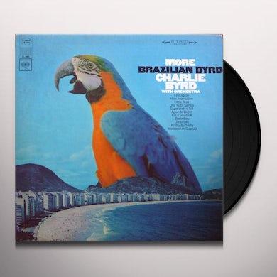 Charlie Byrd MORE BRAZILIAN BYRD Vinyl Record