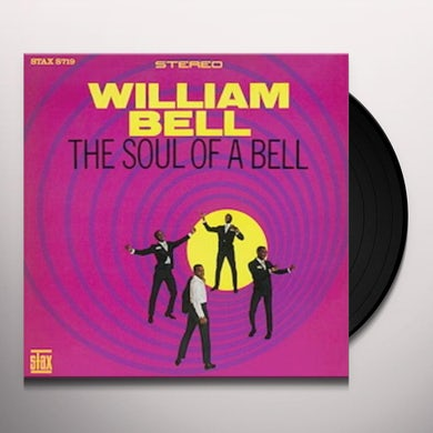William Bell SOUL OF A BELL Vinyl Record