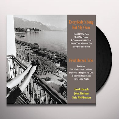 Fred Trio Hersch EVERYBODY'S SONG BUT MY OWN Vinyl Record