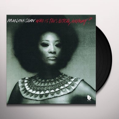 Marlena Shaw WHO IS THIS BITCH ANYWAY Vinyl Record