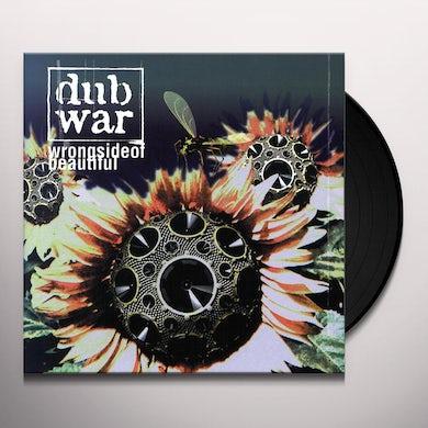 Dub War WRONG SIDE OF BEAUTIFUL Vinyl Record