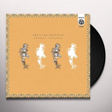 Meridian Brothers LAMENTO CALAVERA Vinyl Record