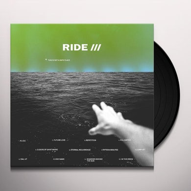 Ride THIS IS NOT A SAFE PLACE Vinyl Record