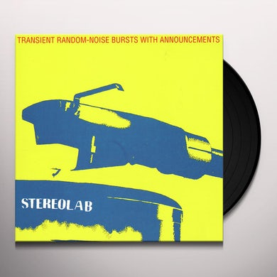 Stereolab TRANSIENT RANDOM NOISE-BURSTS WITH ANNOUNCEMENTS Vinyl Record