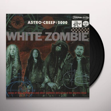 White Zombie ASTRO-CREEP: 2000 Vinyl Record