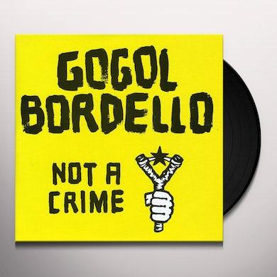 Gogol Bordello NOT A CRIME Vinyl Record - Australia Release