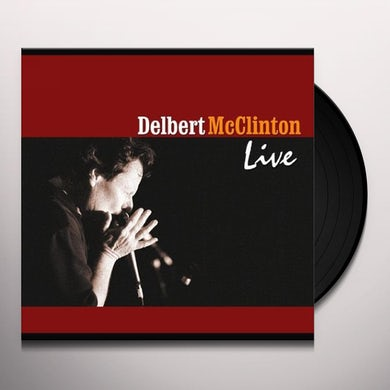 Delbert Mcclinton LIVE Vinyl Record