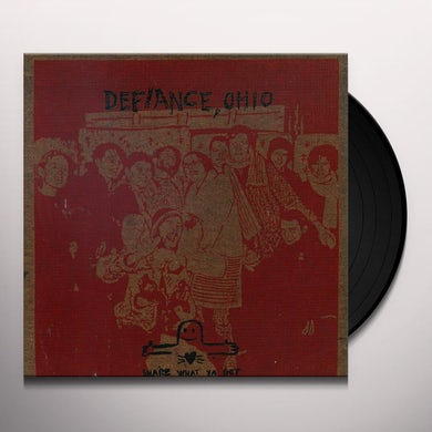 Defiance Ohio SHARE WHAT YA GOT Vinyl Record
