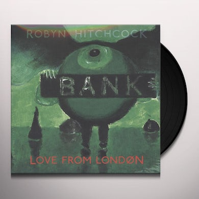 Robyn Hitchcock LOVE FROM LONDON Vinyl Record
