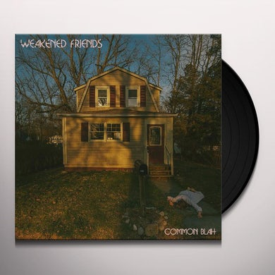 Weakened Friends COMMON BLAH Vinyl Record