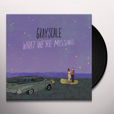 Grayscale WHAT WE'RE MISSING Vinyl Record