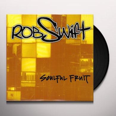 Rob Swift SOULFUL FRUIT Vinyl Record
