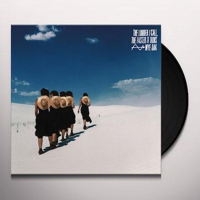 Wye Oak THE LOUDER I CALL THE FASTER IT RUNS Vinyl Record