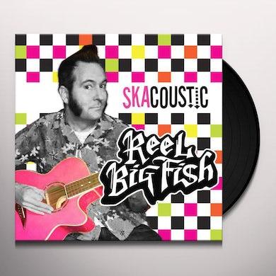 Reel Big Fish SKACOUSTIC Vinyl Record