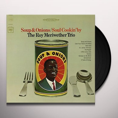 Roy Meriwether SOUP & ONIONS / SOUL COOKIN BY Vinyl Record