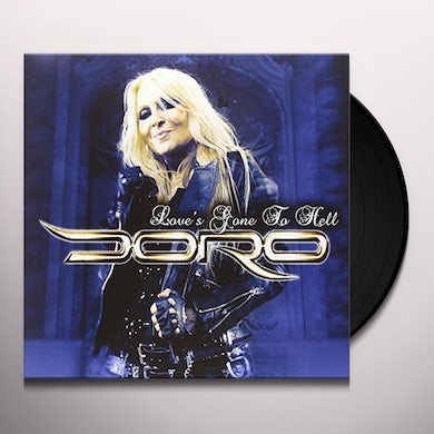 Doro LOVE'S GONE TO HELL - BLUE Vinyl Record