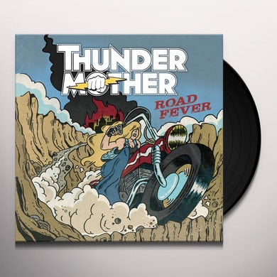 Thundermother ROAD FEVER Vinyl Record