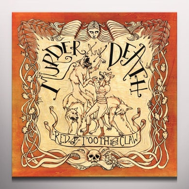 Murder By Death RED OF TOOTH AND CLAW - Deluxe 200 Gram 7'' Colored Vinyl Record