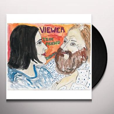Viewer TRUE FRIEND RECORD Vinyl Record