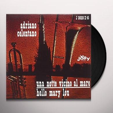 Adriano Celentano UNA NOTTE VICINO AL MARE / HELLO MARY LOU Vinyl Record