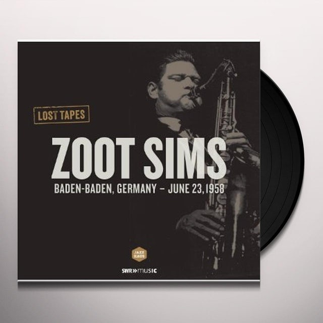 Sims / Koller / Feuerstein / Husemann / Dennis ZOOT SIMS: LOST TAPES Vinyl Record