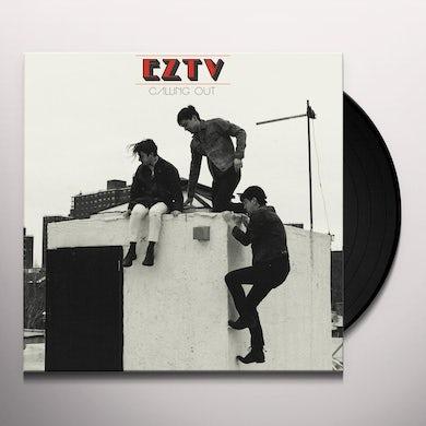 EZTV CALLING OUT Vinyl Record